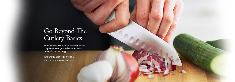 Go Beyond The Cutlery Basics
