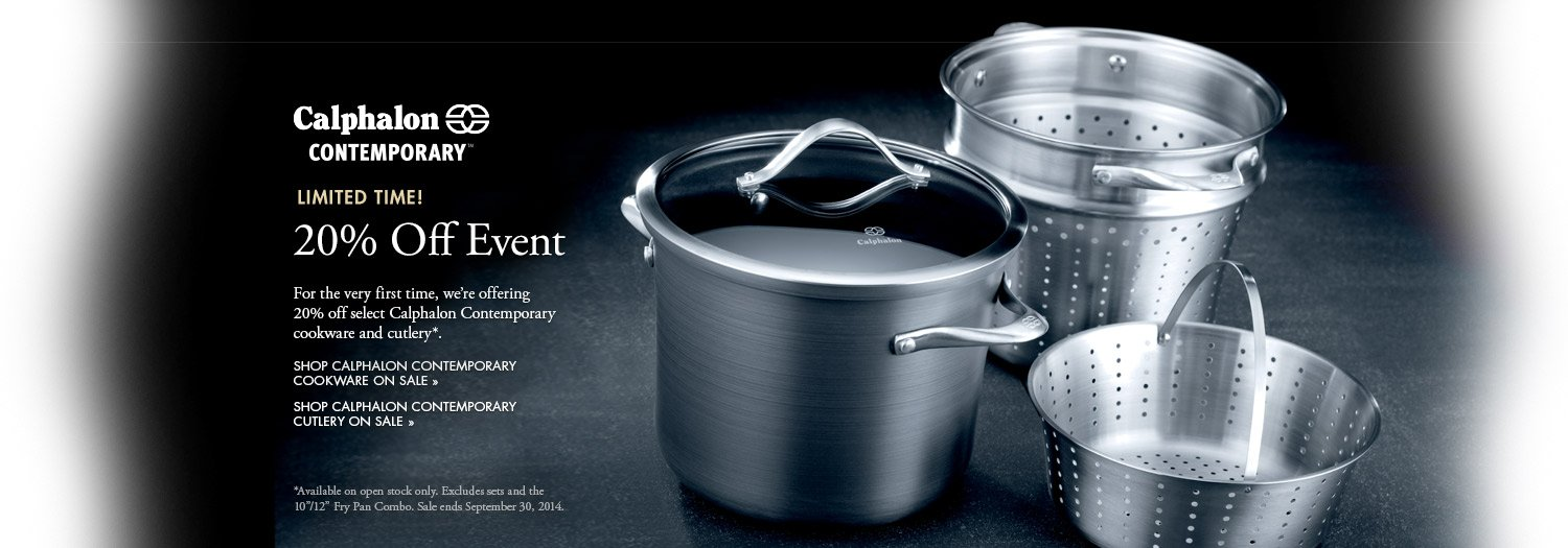 Calphalon Contemporary Limited Time 20 percent Off Event
