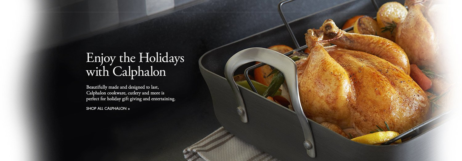 Enjoy the Holidays with Calphalon