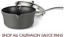 Shop all Calphalon Sauce Pans