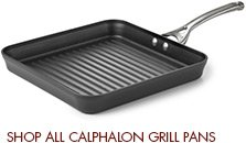 Shop All Calphalon Grill Pans