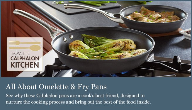 All About Omelette and Fry Pans