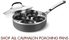 Shop All Calphalon Poaching Pans